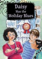 Daisy Has the Holiday Blues: Book 5