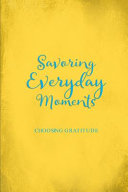 Savoring Everyday Moments Book