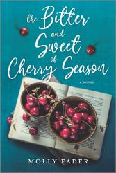 The Bitter And Sweet Of Cherry Season Book PDF
