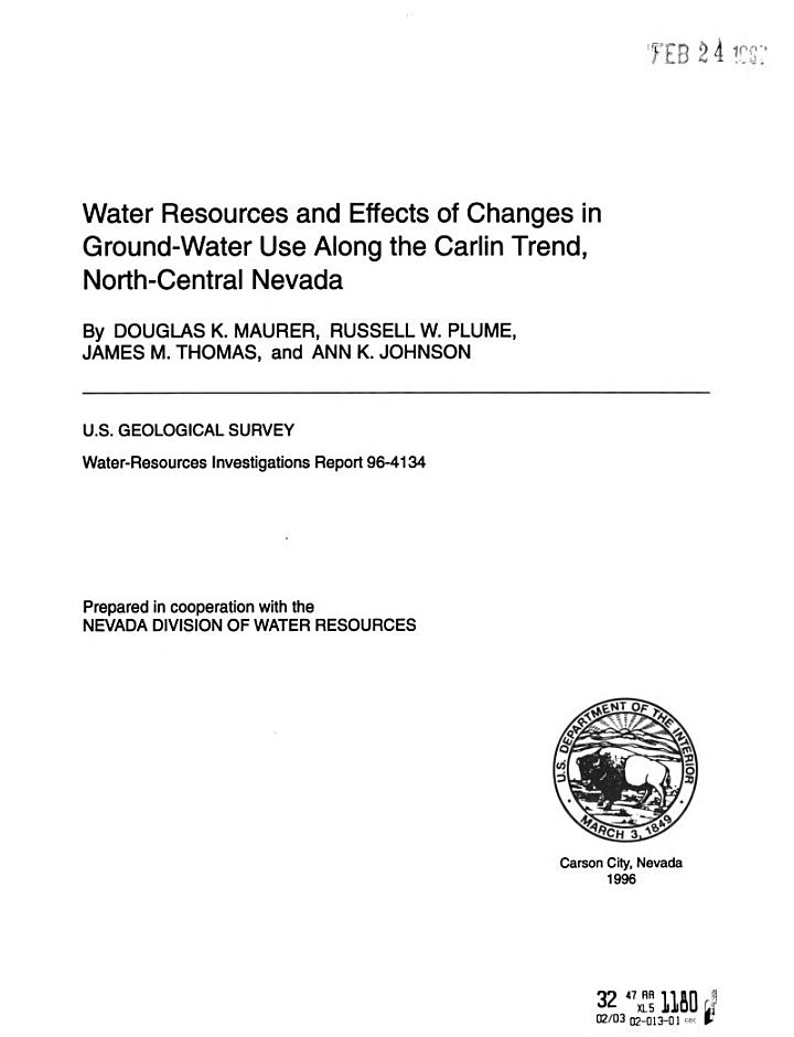 Water Resources and Effects of Changes in Ground-water Use Along the Carlin Trend, North-central Nevada