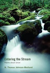 Entering the Stream: Poems about Union