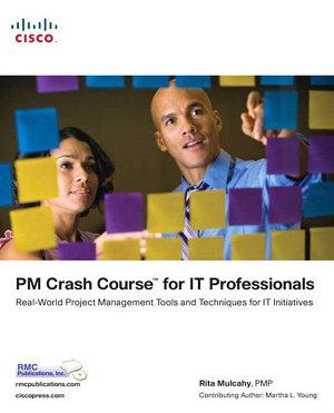 PM Crash Course for IT Professionals