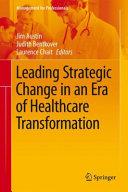 Leading Strategic Change in an Era of Healthcare Transformation PDF