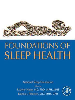 Foundations of Sleep Health