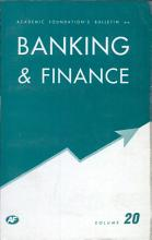 Academic Foundation S Bulletin On Banking And Finance Volume  20 PDF