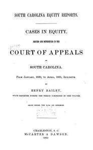 Cases in Equity  Argued and Determined in the Court of Appeals of South Carolina PDF