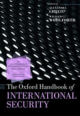 The Oxford Handbook of International Security PDF