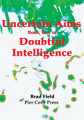 Uncertain Aims Book Two of Doubtful Intelligence