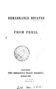 Remarkable Escapes from Peril Book