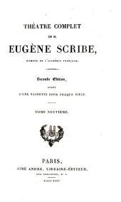 Théàtre complet de M. Eugène Scribe: Volume9