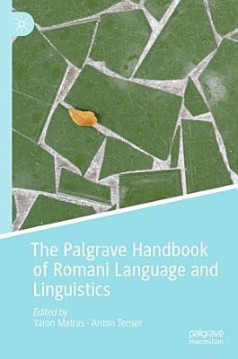 The Palgrave Handbook of Romani Language and Linguistics PDF