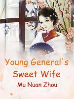 Young General's Sweet Wife