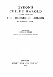 Byron's Childe Harold, Cantos III and IV: The Prisoner of Chillon, and Other Poems