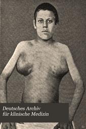 Deutsches Archiv für klinische Medizin: Band 61