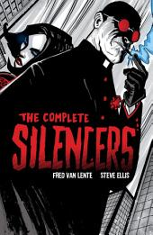 The Complete Silencers: Volume 1