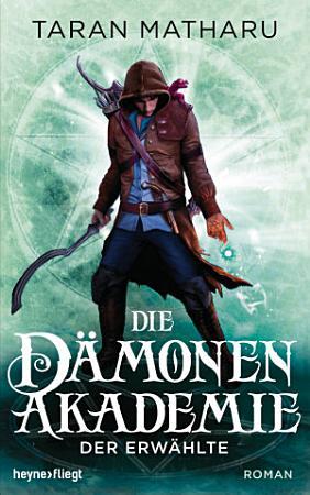 Die D  monenakademie   Der Erw  hlte PDF