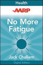 AARP No More Fatigue