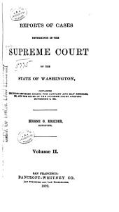 Washington Reports ...: Cases Determined in the Supreme Court of Washington, Volume 2