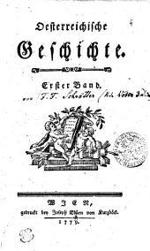 Oesterreichische Geschichte: Erster Band