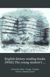English history reading books. [With] The young student's English history reading book [and] English history home lesson books. [With] The young student's English history reading book: Part 5