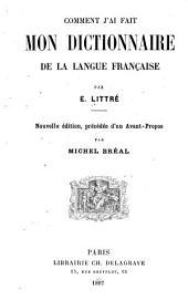 Comment j'ai fait mon dictionnaire de la langue française