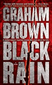 Black Rain: A Thriller