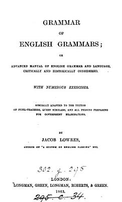 Grammar of English grammars  or Advanced manual of English grammar and language PDF