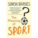 The Meaning of Sport