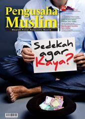 Edisi 07/2012 - Majalah Pengusaha Muslim: Sedekah Agar Kaya ?