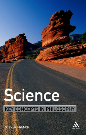 Science  Key Concepts in Philosophy