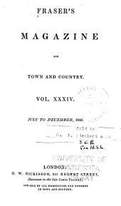 Fraser's Magazine: Volume 34