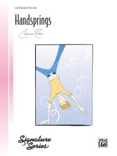 Handsprings: For Late Elementary Piano Solo