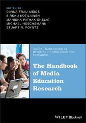 The Handbook Of Media Education Research Book PDF