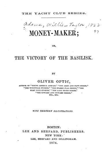 Money maker  Or  The Victory of the Basilisk PDF