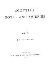 Scottish Notes and Queries: Volume 4