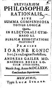 Breviarium philosophiae rationalis, sive summa compendiosa totius logicae
