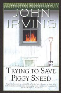 Trying to Save Piggy Sneed Book