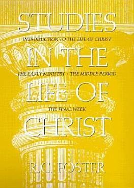 Studies in the Life of Christ PDF