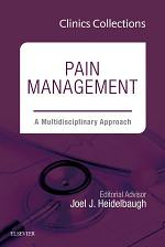 Pain Management: A Multidisciplinary Approach, 1e (Clinics Collections),