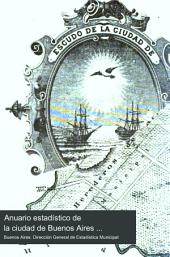 Anuario estadístico de la ciudad de Buenos Aires ...: Volumen 4