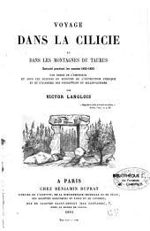 Voyage dans la Cilicie et dans les montagnes du Taurus ... 1852-1853
