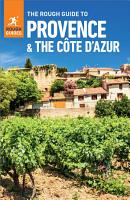 The Rough Guide to Provence   Cote d Azur  Travel Guide eBook  PDF