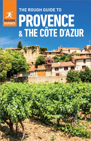 The Rough Guide to Provence   Cote d Azur  Travel Guide eBook