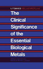 The Clinical Significance of the Essential Biological Metals