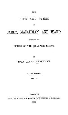The Life and Times of Carey  Marshman  and Ward PDF