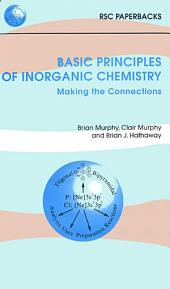 Basic Principles of Inorganic Chemistry: Making the Connections