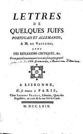 Lettres de quelques juifs Portugais et Allemands à M. de Voltaire