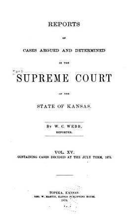 Reports of Cases Argued and Determined in the Supreme Court of the State of Kansas PDF