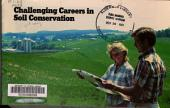 Challenging Careers in Soil Conservation
