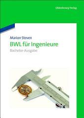 BWL für Ingenieure: Bachelor-Ausgabe